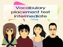 Vocabulary placement test intermediate