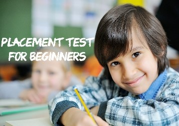 Placement test for beginners