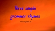 Three simple grammar rhymes