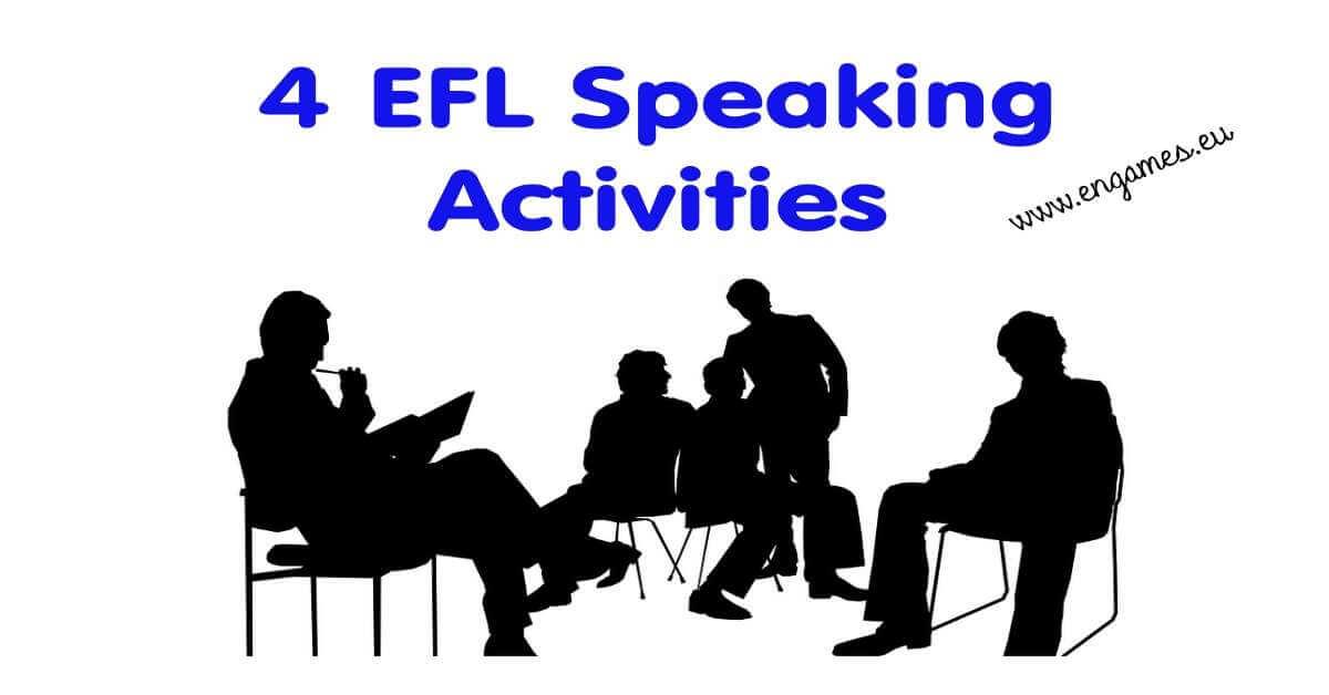 4 EFL Speaking Activities