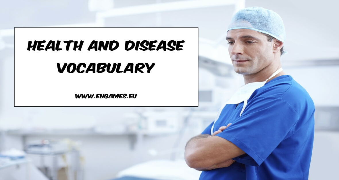 Health and disease vocabulary