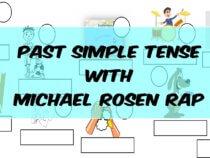Past simple with Michael Rosen Rap