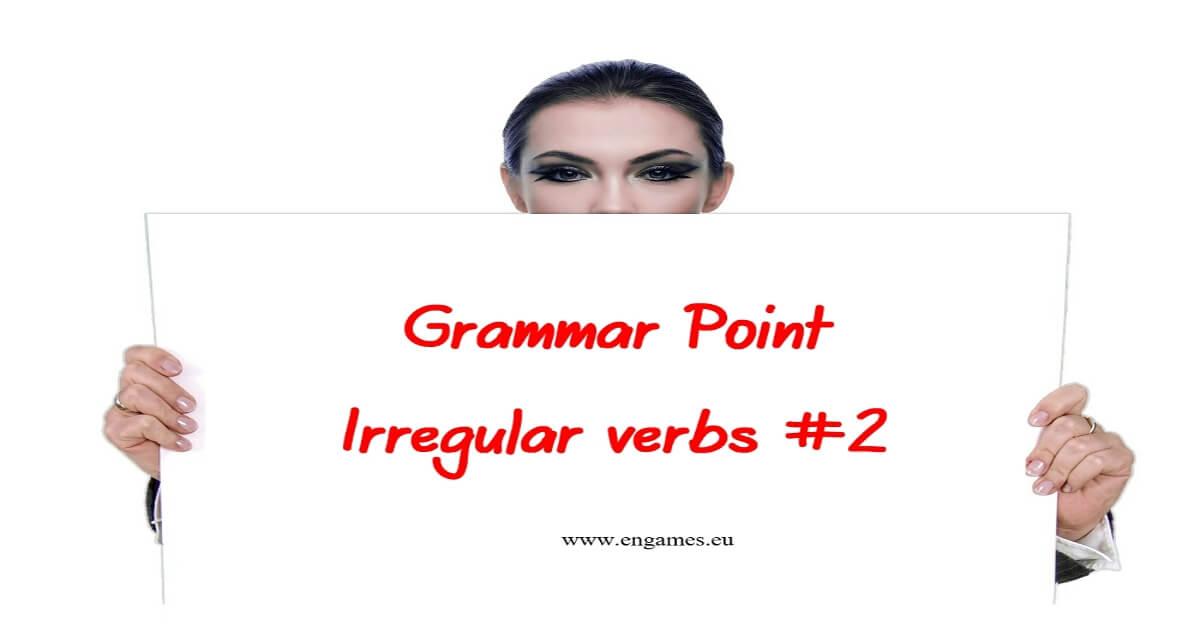 Grammar point Irregular verbs 2 facebook image