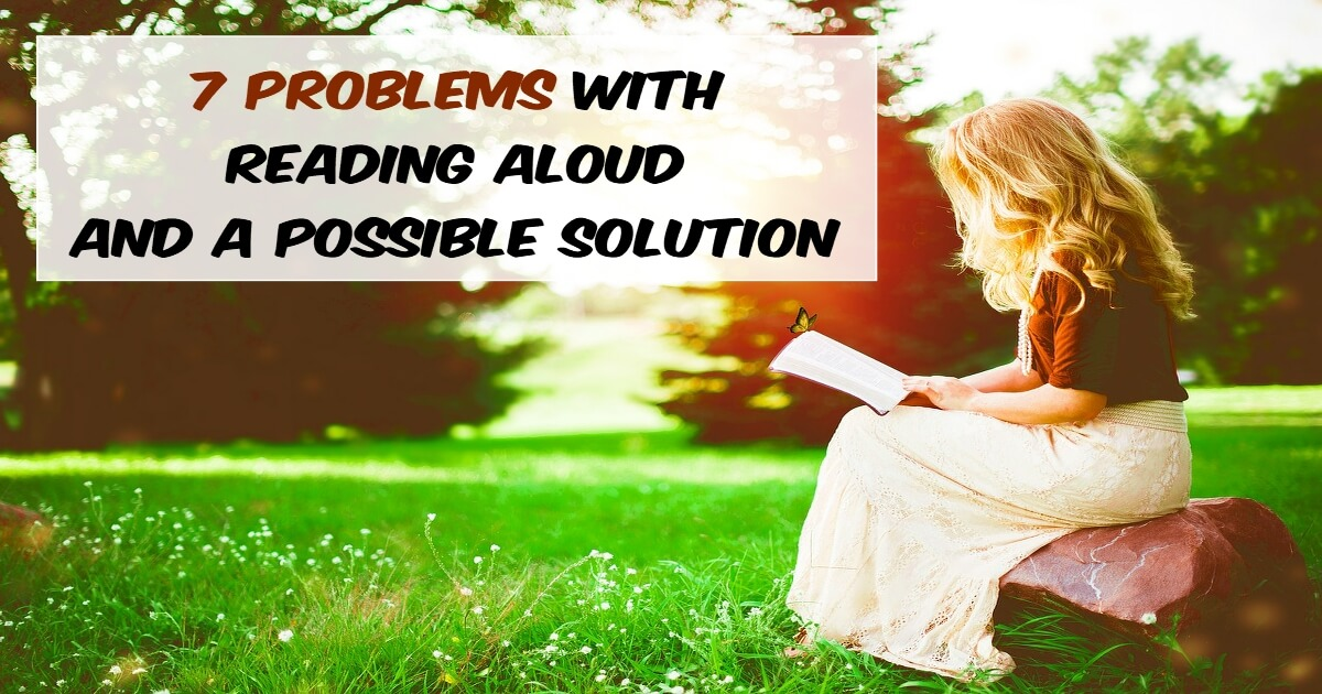 7 problems with reading aloud and a possible solution
