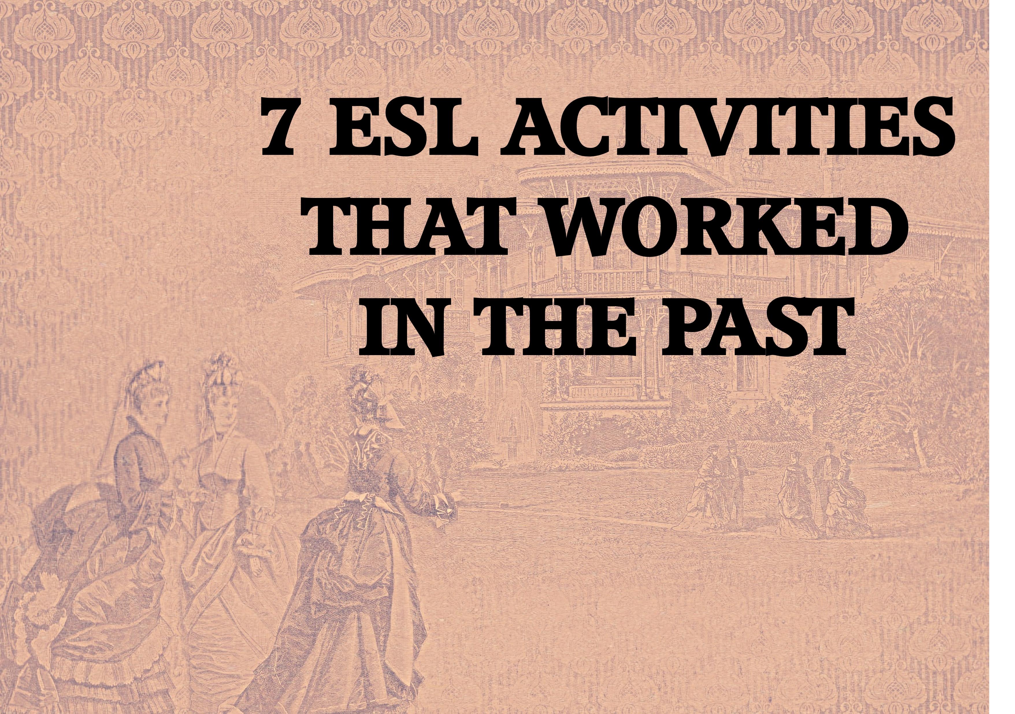 7 ESL activities